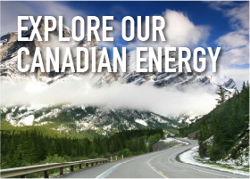 Explore our Canadian Energy