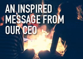 Inspired message from the CEO